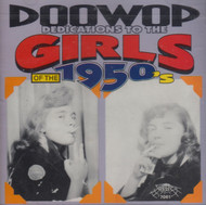 DOO WOP DEDICATIONS TO THE 50s GIRLS (CD 7061)