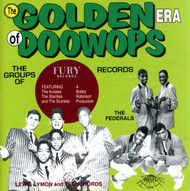 GOLDEN ERA OF DOO WOPS: FURY RECORDS PT. 1 (CD 7063)