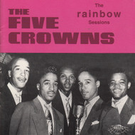 FIVE CROWNS - THE RAINBOW SESSIONS (CD 7081)