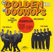 GOLDEN ERA OF DOO WOPS: JOHNSON RECORDS (CD 7065)