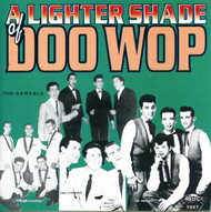 A LIGHTER SHADE OF DOO WOP (CD 7057)