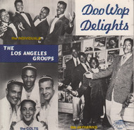 DOO WOP DELIGHTS: THE LOS ANGELES GROUPS (CD 7086)