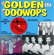 GOLDEN ERA OF DOO WOPS: MOHAWK RECORDS (CD 7122)