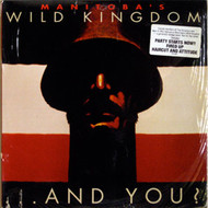 MANITOBA'S WILD KINDGOM - AND YOU? (LP)