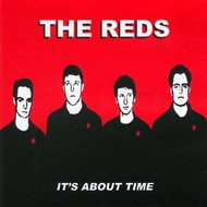 REDS - IT'S ABOUT TIME