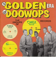 GOLDEN ERA OF DOO WOPS: CHEX RECORDS (CD 7141)