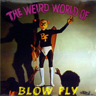 BLOWFLY - WEIRD WORLD