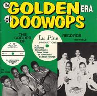 GOLDEN ERA OF DOO WOPS: LUPINE RECORDS (CD 7136)
