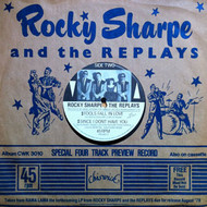 ROCKY SHARPE AND THE REPLAYS - DEVIL OR ANGEL + 3