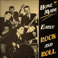 HOME MADE EARLY ROCK AND ROLL