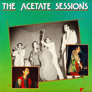 THE ACETATE SESSIONS