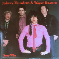 JOHNNY THUNDERS AND WAYNE KRAMER - GANG WAR