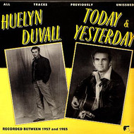 HUELYN DUVALL - YESTERDAY AND TODAY