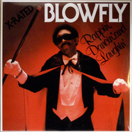 BLOWFLY - RAPPIN', DANCIN' AND LAUGHIN'