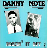 DANNY MOTE - ROCKIN' IT OUT