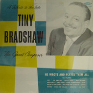 TINY BRADSHAW - GREAT COMPOSER
