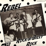 REBEL ROCKABILLY VOL. 10