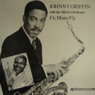 JOHNNY GRIFFIN AND JOE MORRIS ORCHESTRA - FLY MISTER FLY