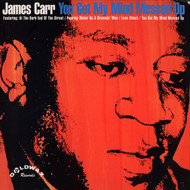 JAMES CARR - YOU GOT MY MIND MESSED UP