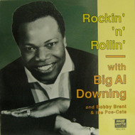 BIG AL DOWNING - ROCKIN' AND ROLLIN'