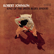 ROBERT JOHNSON - KING OF THE DELTA BLUES SINGERS VOL. 1