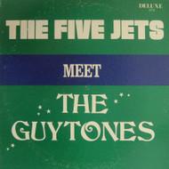 FIVE JETS MEET THE GUYTONES