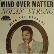 NOLAN STRONG AND THE DIABLOS - MIND OVER MATTER