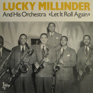 LUCKY MILLINDER - LET IT ROLL AGAIN