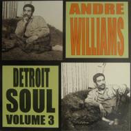 ANDRE WILLIAMS - VOL. 3: DETROIT SOUL (LP)