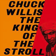 CHUCK WILLIS - KING OF THE STROLL