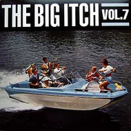 THE BIG ITCH VOL. 7 (MM 346) LP
