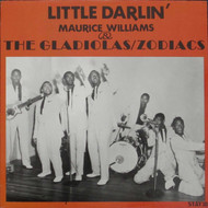 MAURICE WILLIAMS & THE GLADIOLAS/ZODIACS - LITTLE DARLIN' (LP)