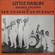 MAURICE WILLIAMS & THE GLADIOLAS/ZODIACS - LITTLE DARLIN' (LP)