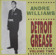 ANDRE WILLIAMS - VOL. 2: DETROIT GREASE (LP)