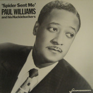 PAUL WILLIAMS - SPIDER SENT ME