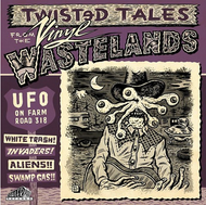 TWISTED TALES FROM THE VINYL WASTELANDS VOL. 1 (LP)
