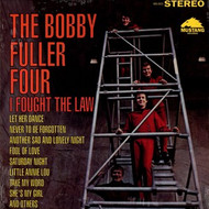 BOBBY FULLER - I FOUGHT THE LAW (LP)