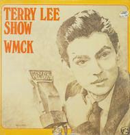 TERRY LEE SHOW WMCK