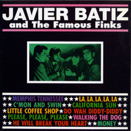 JAVIER BATIZ AND THE FABULOUS FINKS (ten inch)