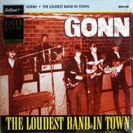 GONN - LOUDEST BAND IN TOWN