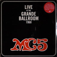 MC5 - LIVE AT THE GRANDE BALLROOM