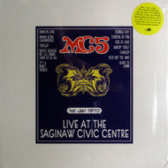 MC5 - LIVE AT THE SAGINAW CIVIC CENTER JAN. 1, 1970