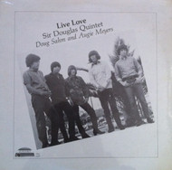 SIR DOUGLAS QUINTET - LIVE LOVE