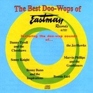 BEST DOO-WOPS OF EASTMAN RECORDS (CD)