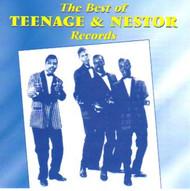 BEST OF TEENAGE & NESTOR RECORDS  (CD)