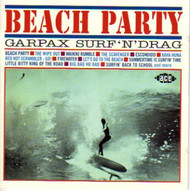 BEACH PARTY: GARPAX SURF N' DRAG (CD)
