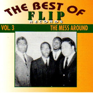 BEST OF FLIP RECORDS VOL. 3: THE MESS AROUND (CD)