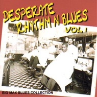 DESPERATE RHYTHM N BLUES VOL. 1 (CD)