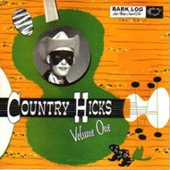 COUNTRY HICKS VOL. 1 (CD)