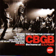DEFINITIVE STORY OF CBGB THE HOME OF U.S. PUNK (CD)